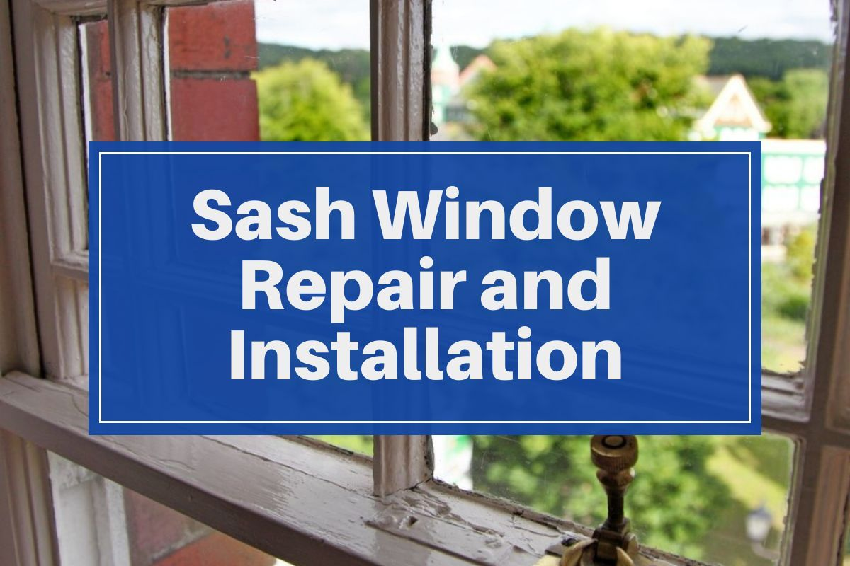 sash window repair installation